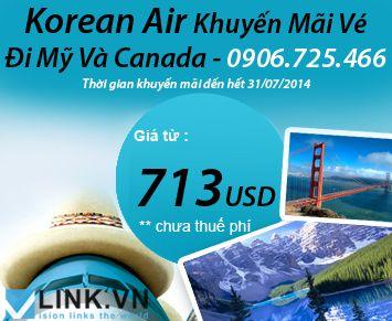 Korean Air Khuyến Mãi Vé Máy Bay Đi Mỹ Và Canada Giá Từ 713USD