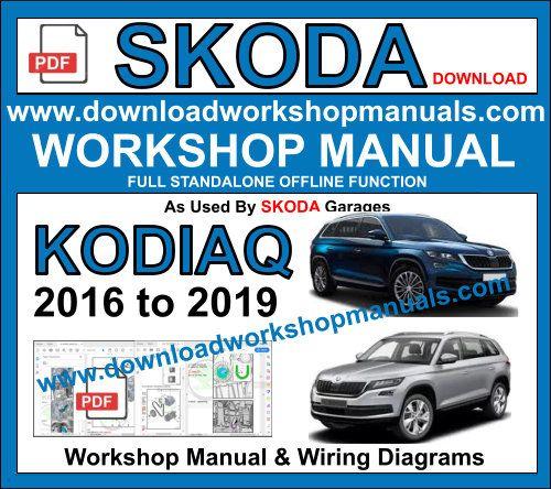 Skoda Kodiaq 2016 To 2019 Workshop Repair Manual Skoda Skoda Kodiaq Repair Manuals