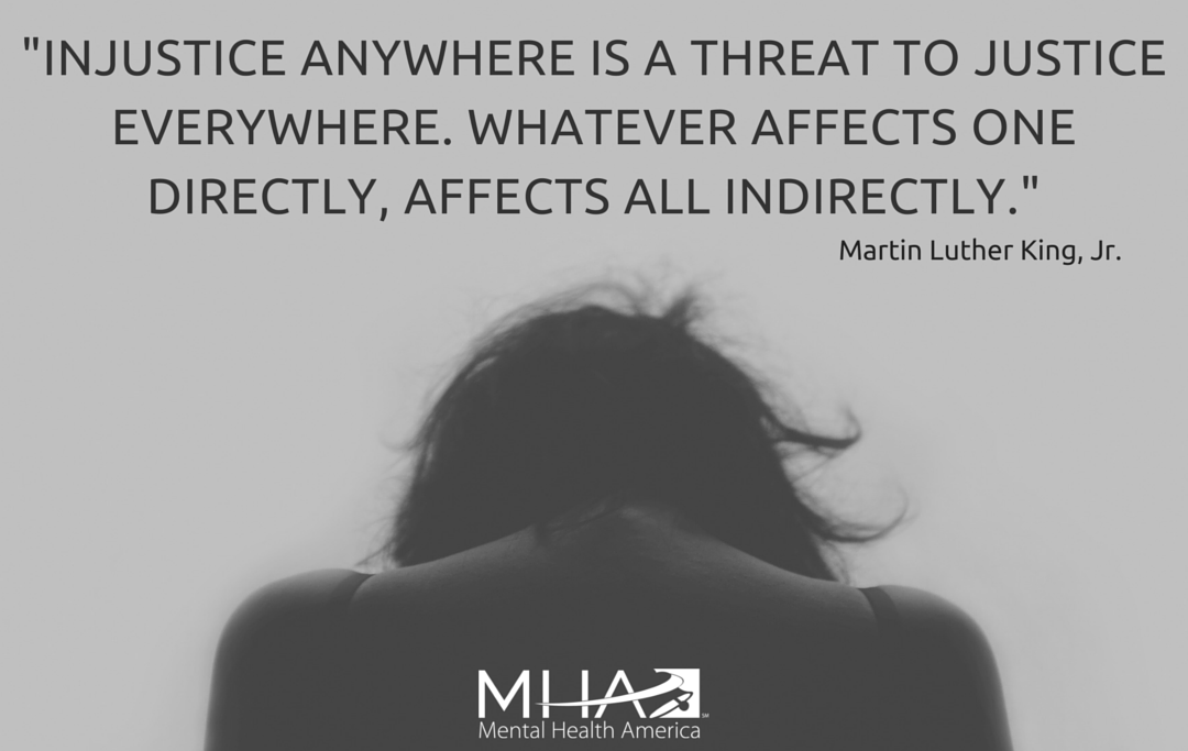 """""""Injustice anywhere is a threat to justice everywhere. Whatever affects one directly, affects all indirectly."""" -Martin Luther King Jr."""