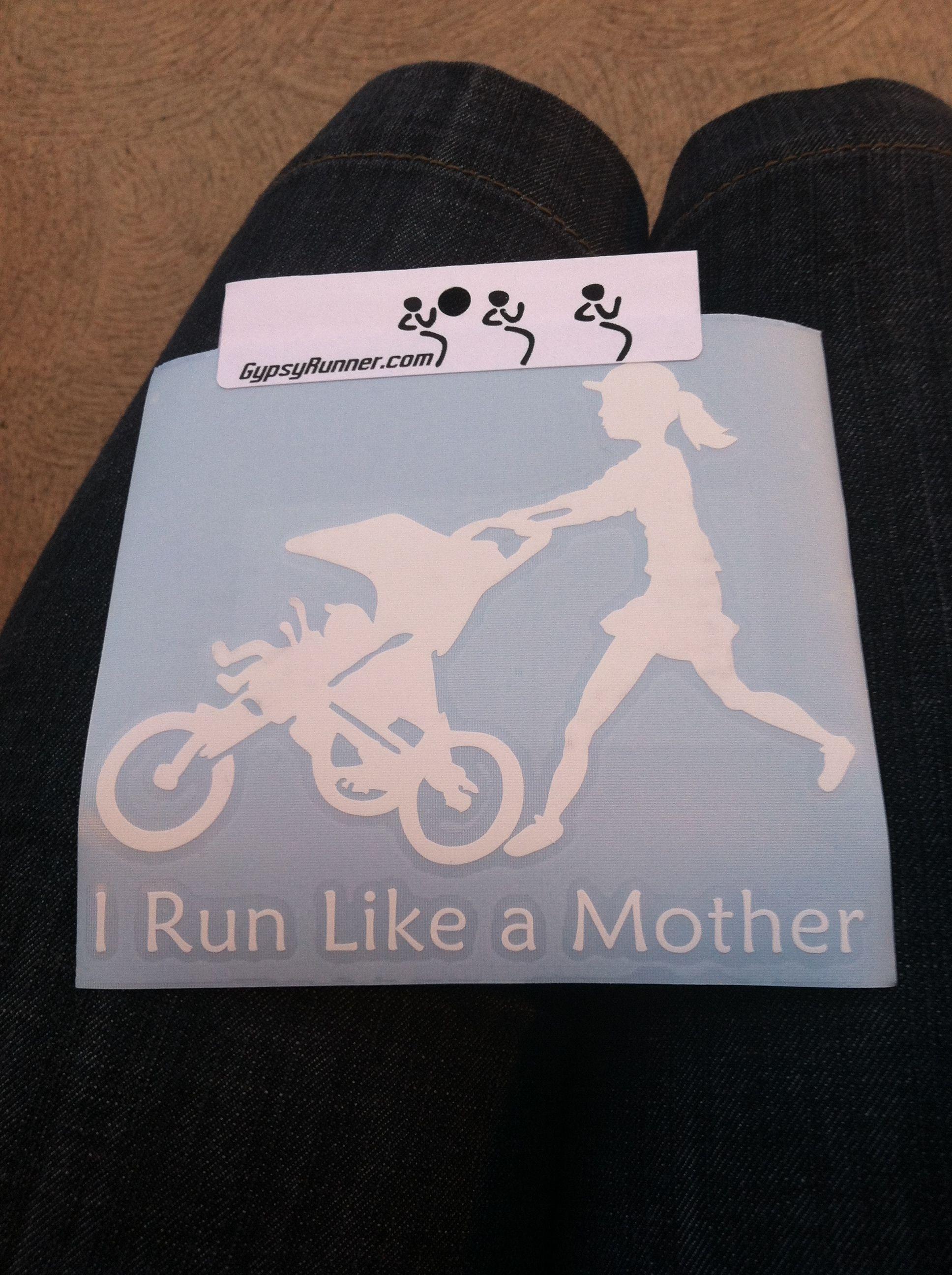 I run like a Mutha