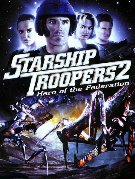 Starship Troopers 2 : Héros de la Fédération - Starship Troopers 2: Hero of  the Federation | Starship troopers, Starship troopers 2, Starship