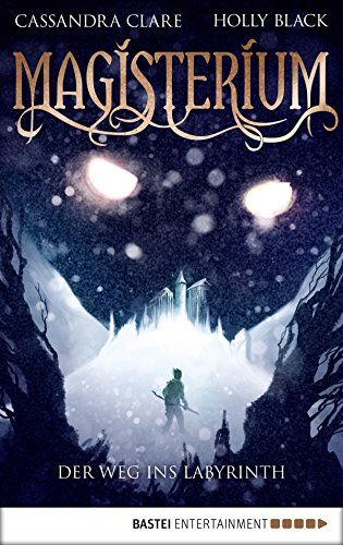 Magisterium der weg ins labyrinth magisterium serie 1 ebook magisterium der weg ins labyrinth magisterium serie 1 ebook cassandra clare fandeluxe Ebook collections