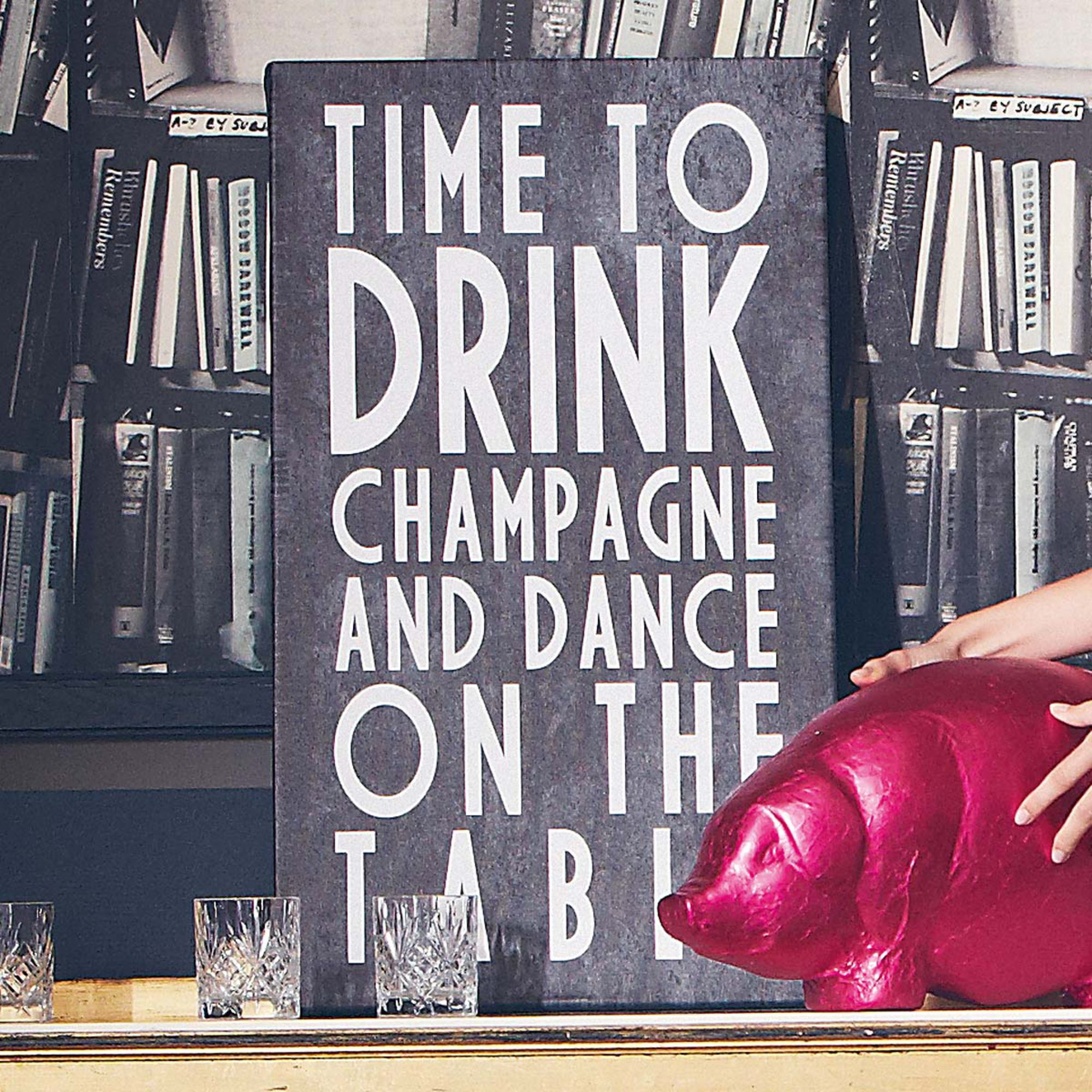 time to drink champagne and dance on the tables bild impressionen quote home pinterest. Black Bedroom Furniture Sets. Home Design Ideas
