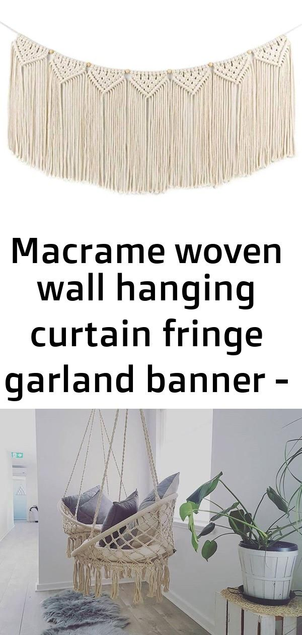 Macrame woven wall hanging curtain fringe garland banner - boho shabby chic bohemian wall decor #curtainfringe