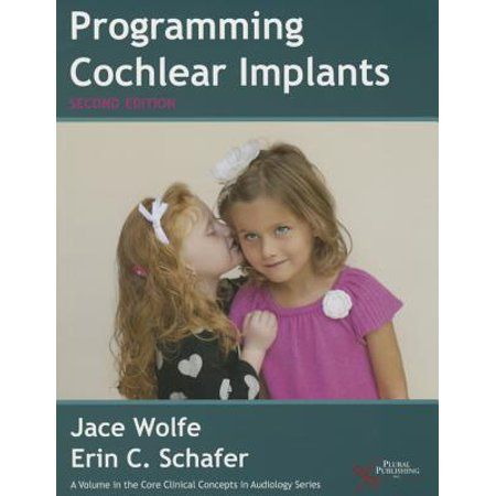 Core Clinical Concepts in Audiology: Programming Cochlear Implants (Paperback) - Walmart.com