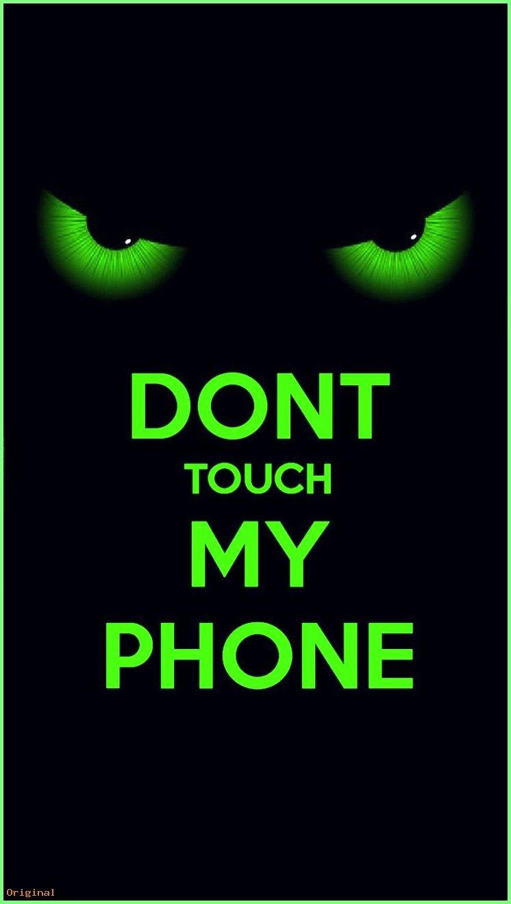 Wallpaper Dont Touch My Phone Wallpapers Hd Download In 2020 Dont Touch My Phone Wallpapers Phone Lock Screen Wallpaper Eyes Wallpaper
