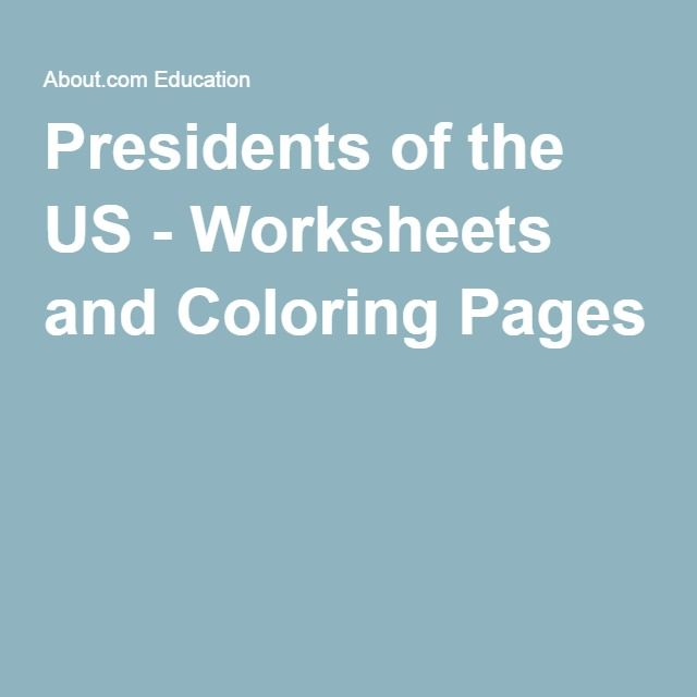 Presidents of the United States Worksheets and Coloring Pages ...