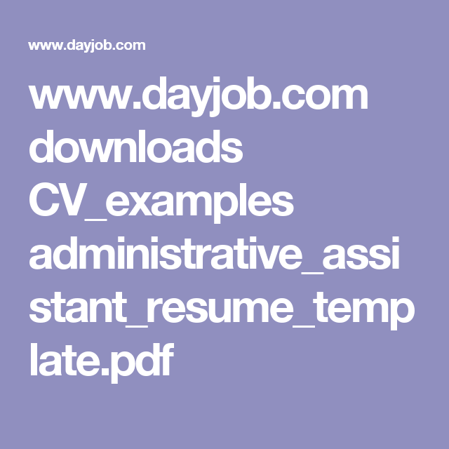Dayjob downloads cvexamples dayjob downloads cvexamples administrativeassistantresumetemplatepdf cv templateresume yelopaper Choice Image