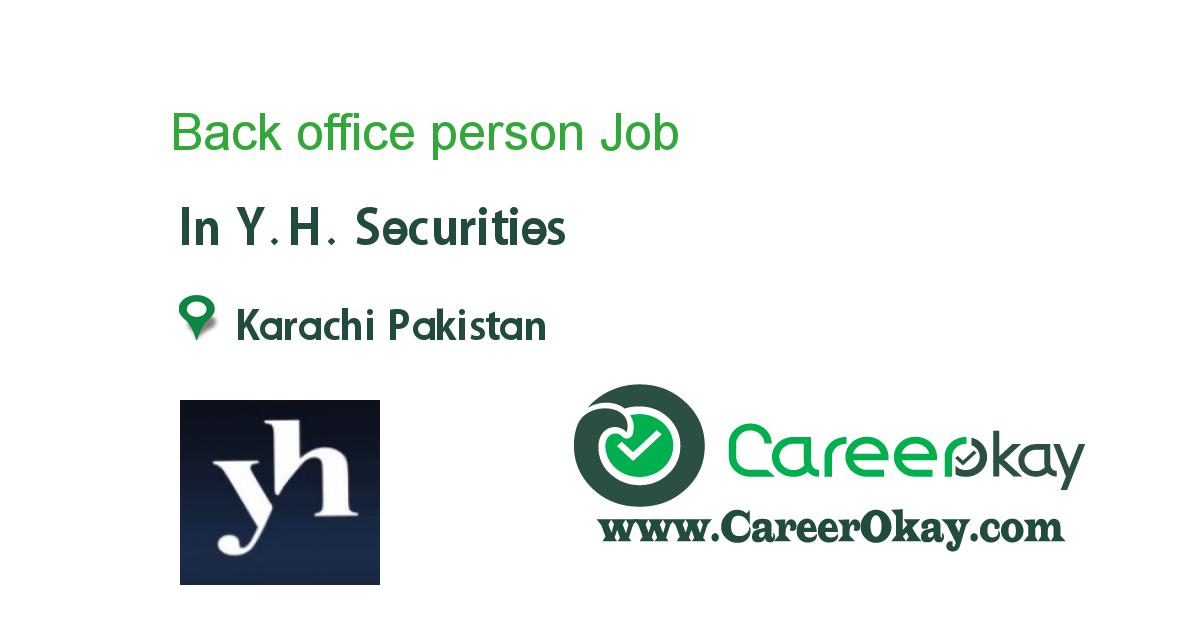 Back Office Person Https Www Careerokay Com Job Job Listings Back Office Person Yh Securities 94112 Job Jobs In Pakistan Technology Careers