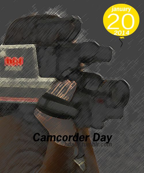 Camcorder Day!