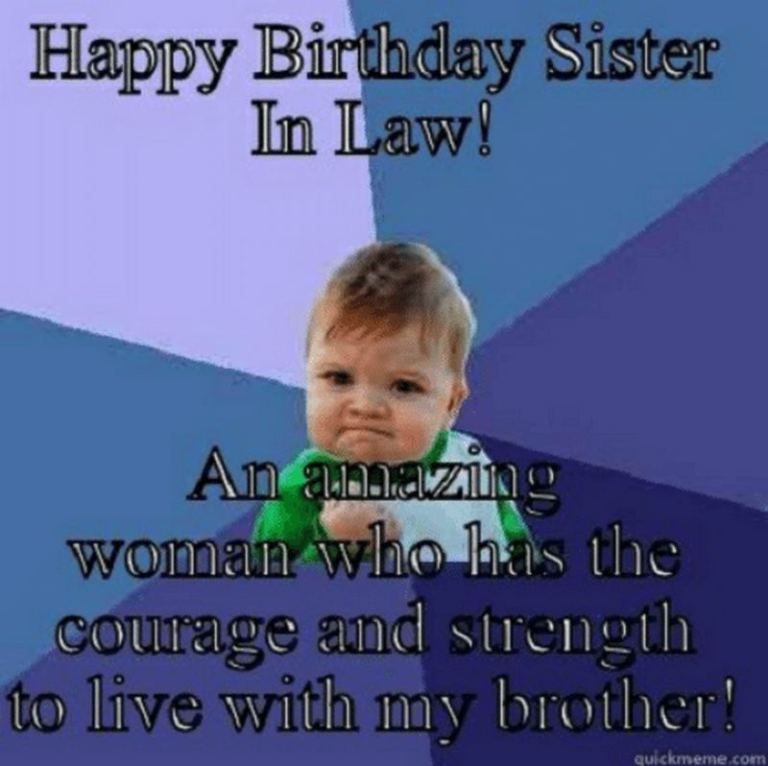 91 Happy Birthday Sister Memes For Your Sibling That Is Also A Friend Birthday Quotes Funny Sister In Law Birthday Happy Birthday Sister Funny