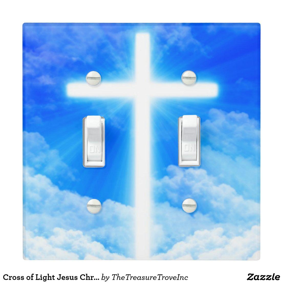 Cross Of Light Jesus Christ Customizable Christian Light Switch Cover Zazzle Com Christian Messages The Cross Of Christ Jesus Christ