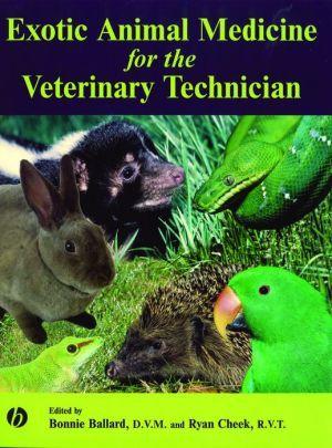 Exotic Animal Medicine For The Veterinary Technician School