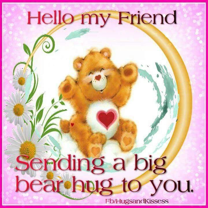 Image result for Hello my friend, hugs