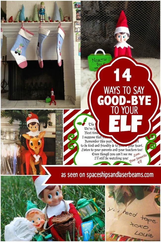 14 Awesome Ways to Say Goodbye to your Elf Elf, Elf fun