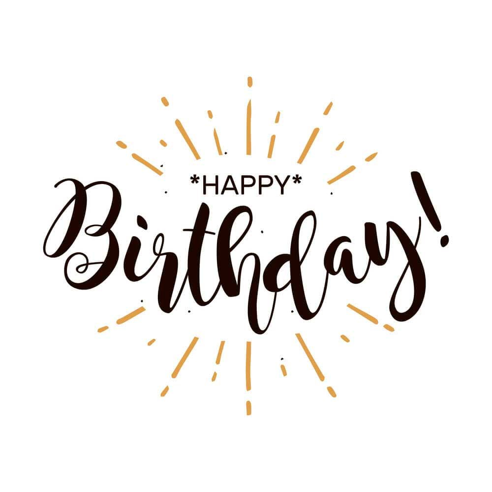 49 Best Birthday Wishes For Friend And Family With Pictures Happy Birthday Hand Lettering Happy Birthday Font Happy Birthday Text