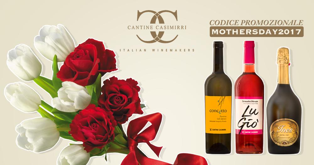 Speciale Festa della Mamma – Cantine Casimirri