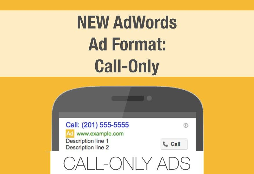 Learn More About The Call Only Format AdWords Launched - Bid Format