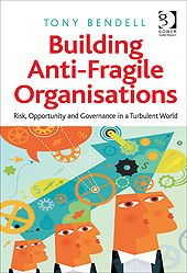 Building Anti-Fragile Organisations explores a powerful alternative framework for risk in the design and management of human systems.