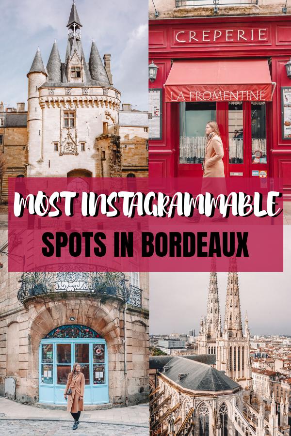 Most Instagrammable Spots in Bordeaux, France + Best Photo ...