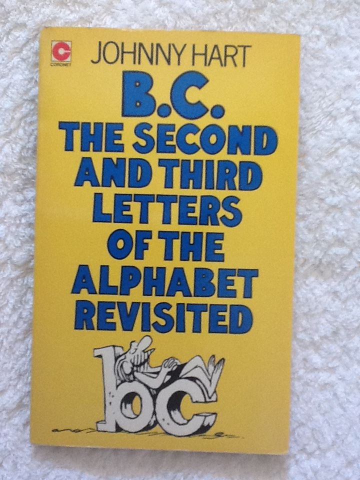B C The Second And Third Letters Of The Alphabet Revisited Book