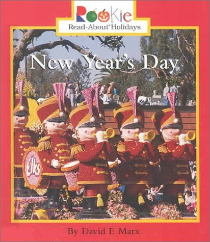 Picture book. New Year's Day (Rookie Read-About Holidays) by David F. Marx