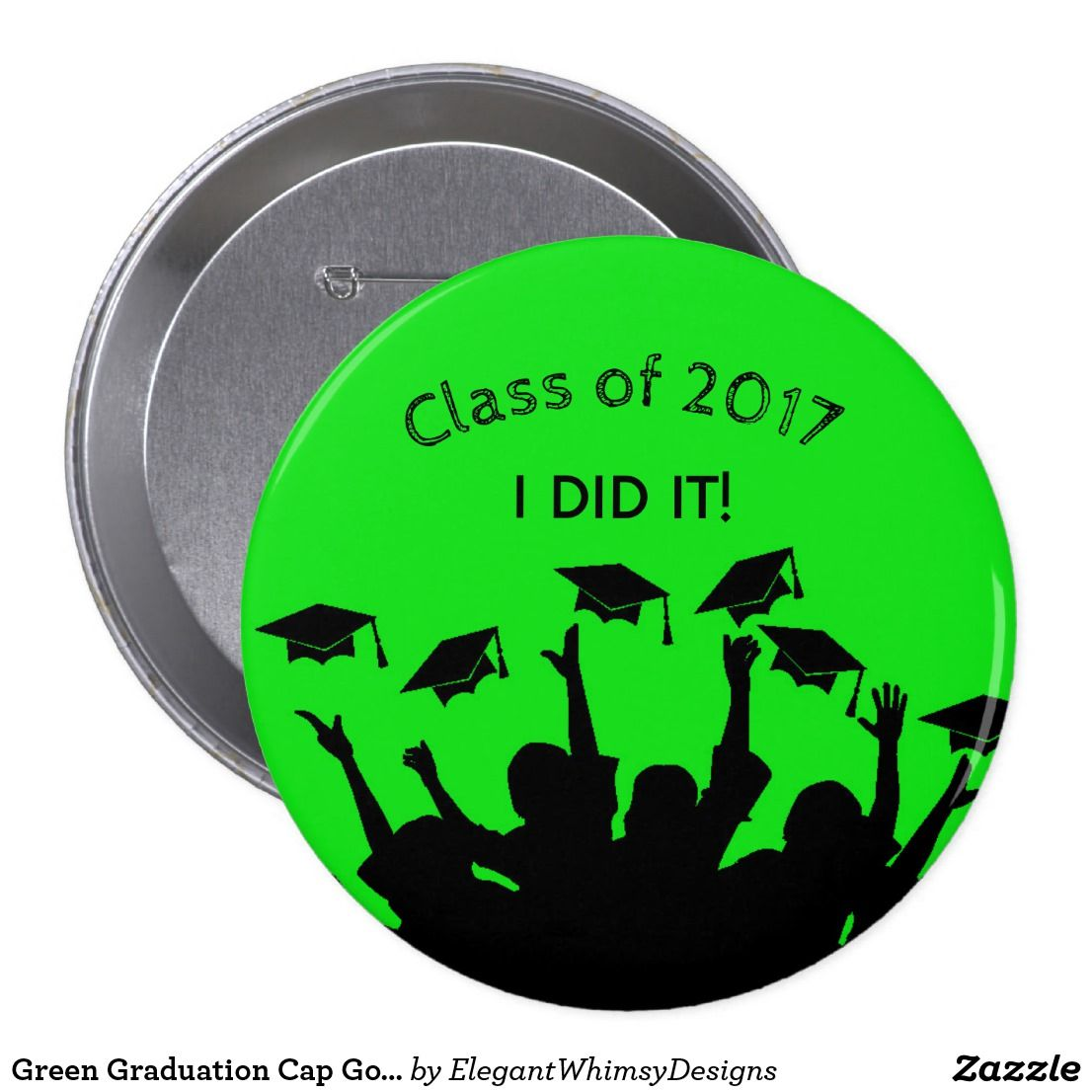 Green Graduation Cap Gown Cap Toss Personalized Pinback Button ...