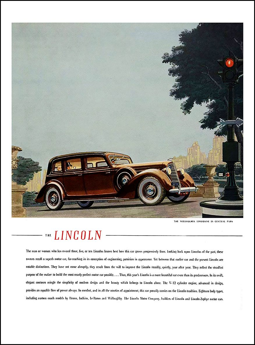 1936 Lincoln K Series Ad The Man Or Woman Who Has Owned Three Five Or Ten Lincolns Limousine Car Car Car Ads