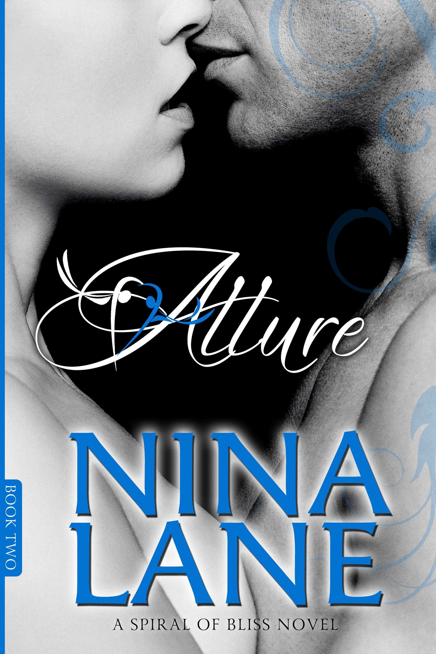 ALLURE (A Spiral of Bliss #2) by Nina Lane | Books Worth Reading