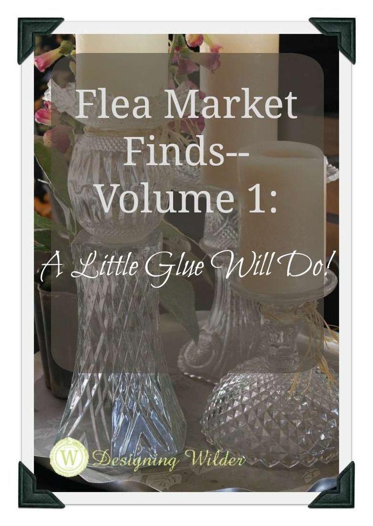 Flea Market FindsVolume 1 A Little Glue Will Do