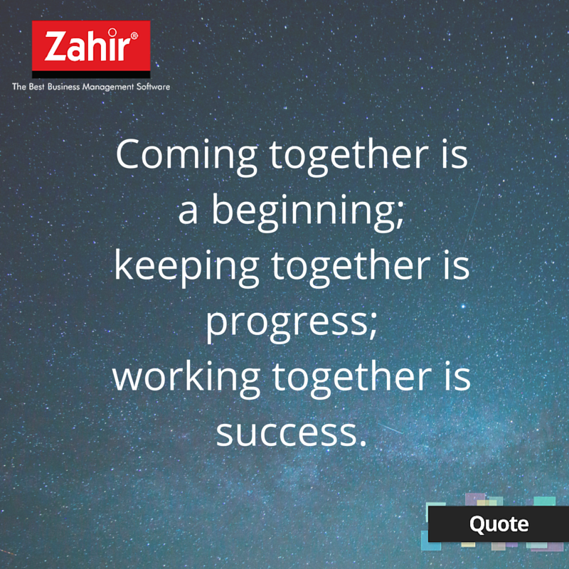 Business Motivational Quotes Coming Together Is A Beginning Keeping Together Is Progress .