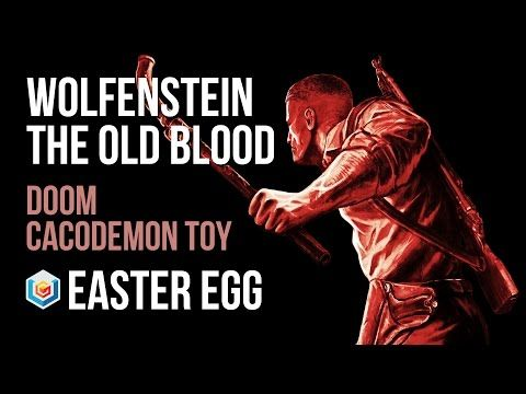 Wolfenstein The Old Blood Doom Cacodemon Toy Easter Egg Guide – VGFAQ