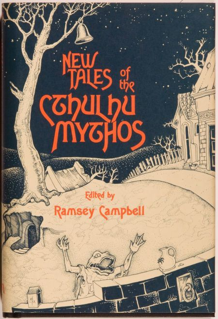 8581e58a076fa Ramsey Campbell. New Tales of the Cthulhu Mythos. 1980. First ...