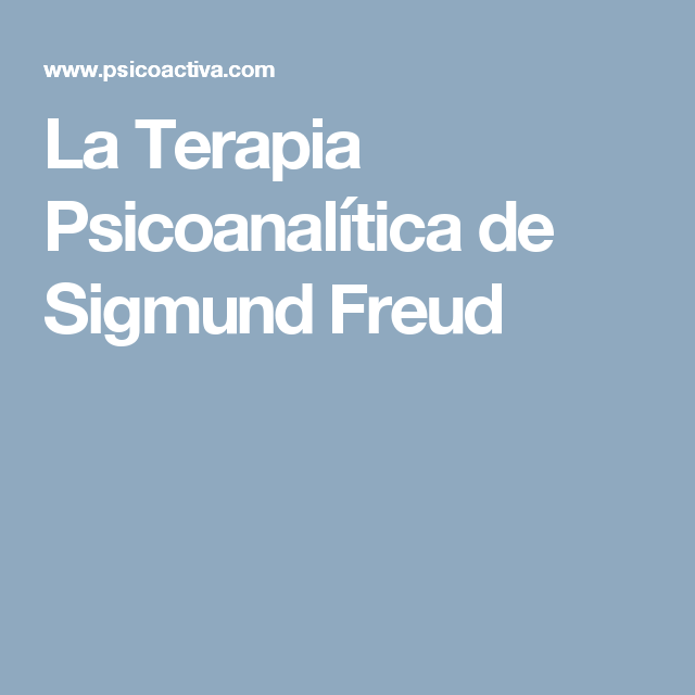 7 Mejores Imagenes De Psicoanalisis Psicoanalisis Psicologia Terapia Psicoanalitica