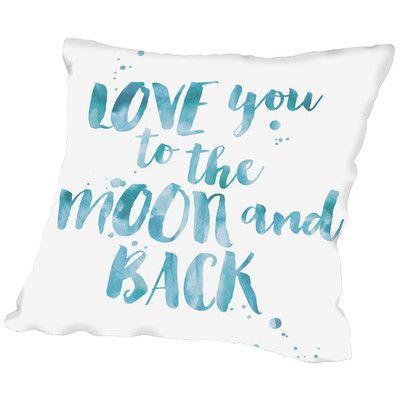 "Viv + Rae Tris Love You to Moon Back Throw Pillow Color: Blue / White, Size: 18"" H x 18"" W x 2"" D"