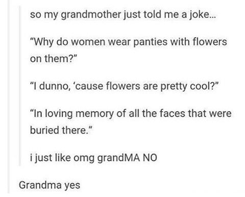 Grandma knows