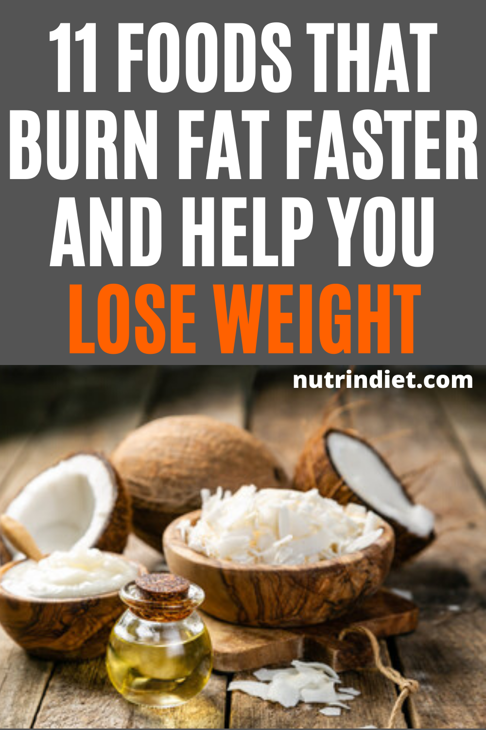 11 Foods That Burn Fat Faster And Help You Lose Weight
