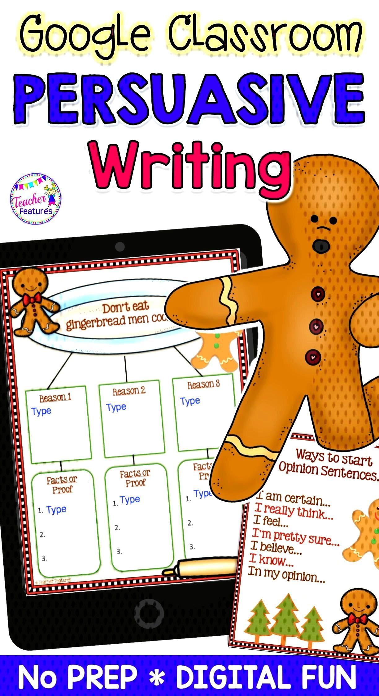 Google Classroom Activities Persuasive Writing GINGERBREAD MAN Theme - Classroom technology -