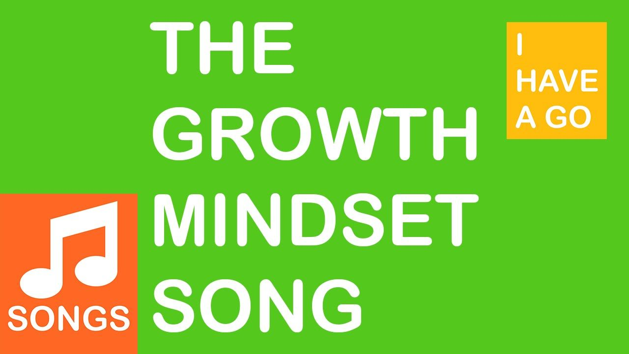 The Growth Mindset Song I Have A Go Music Video I Have A Go