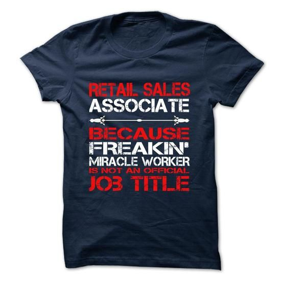 Retail Sales Associate Tshirt and Hoodie T-Shirt Hoodie - retail sales associate