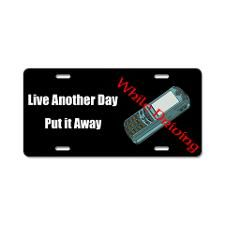 Live Another Day Aluminum License Plate for