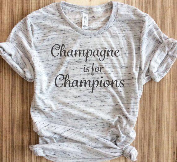c52f8131fa1c9 CHAMPAGNE is for CHAMPIONS Grey Triblend Tee...Brunch Tshirt, Fitness Top,  Gym Top, Graphic Tee, Yog