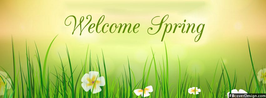 Spring Accommodation Facebook Covers: Welcome Spring Images - Google Search