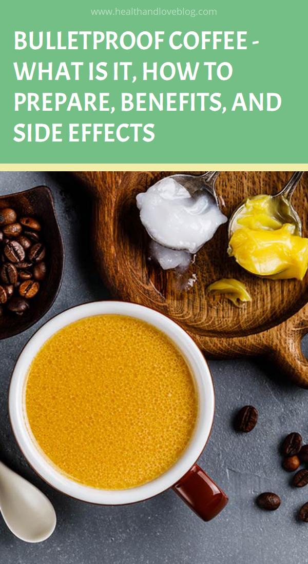 Bulletproof Coffee What Is It, How To Prepare, Benefits