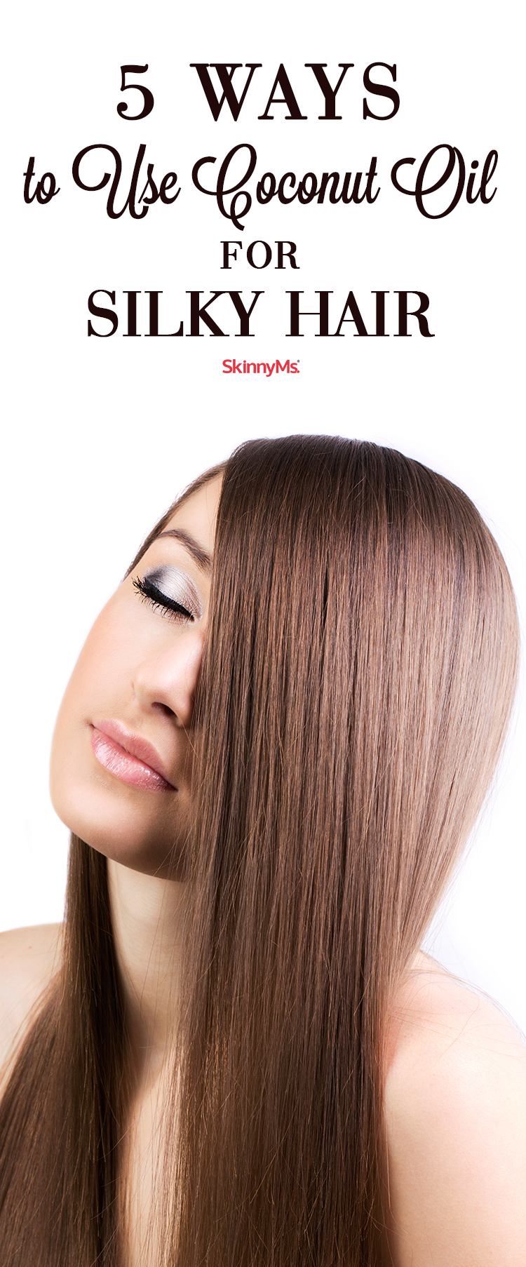 5 Ways To Use Coconut Oil For Silky Hair Cocnut Oil Hair Coconut Oil Hair Silky Hair
