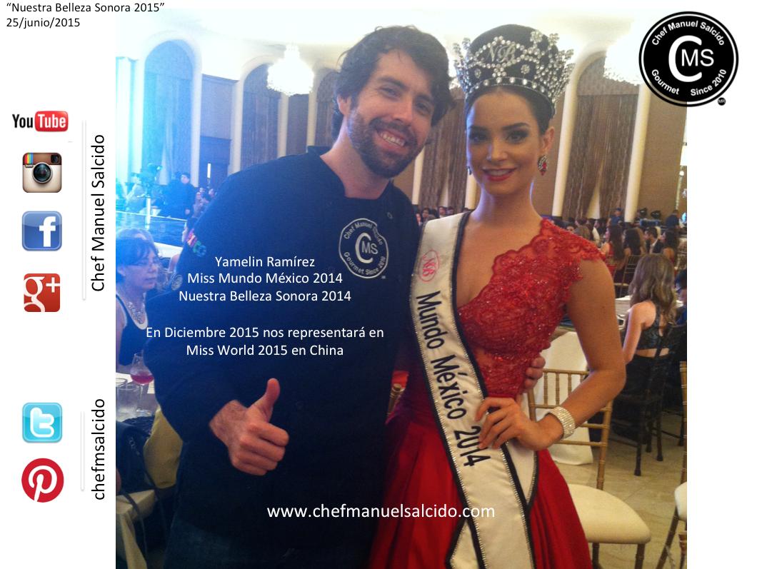 con Yame Rmz (( Yamelin Ramírez, Miss World - Mexico )) durante Nuestra Belleza Sonora (Página Oficial) 2015!!! buena vibra!!! #chefcms #YamelinRamirez #nbsonora2014 #missmundo #missworldmexico #nuestrabelleza #televisa #televisahermosillo #hermosillo #tvhost