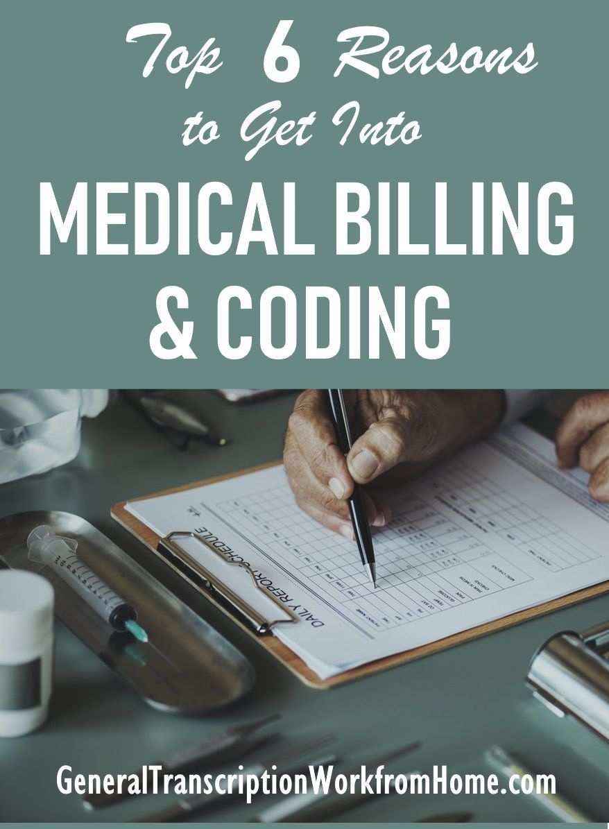 Top 6 Reasons To Get A Medical Billing And Coding Career Work From Home Jobs Online Jobs Side Hustles Billing And Coding Medical Billing And Coding Medical Jobs