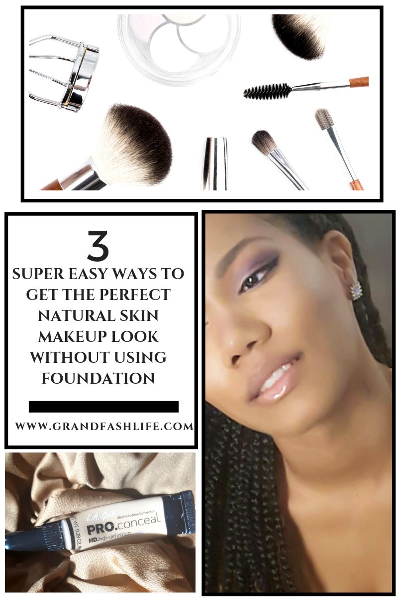 3 Ways To Get The Perfect Natural Skin Look Without Using