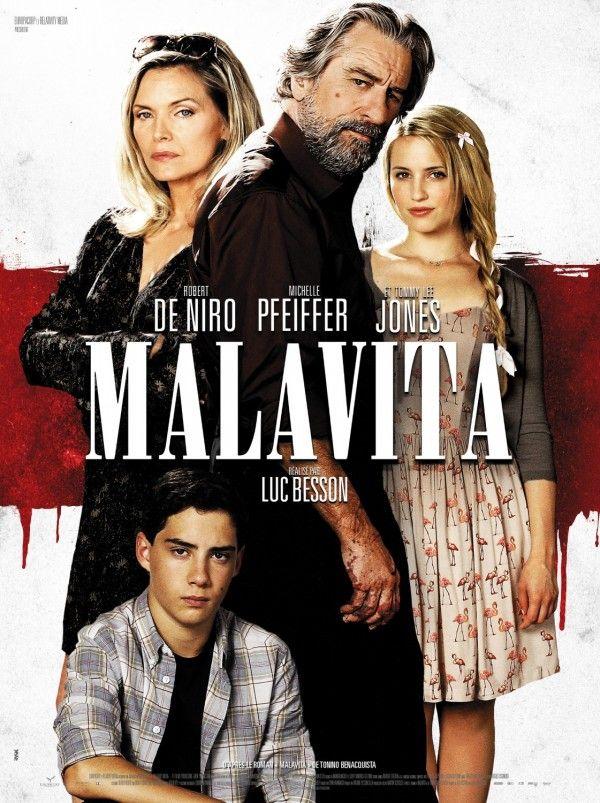 Affiche du film Malavita avec : Robert De Niro, Michelle Pfeiffer, Tommy Lee Jones, Dianna Agron, John D'leo, Côme Levin ..
