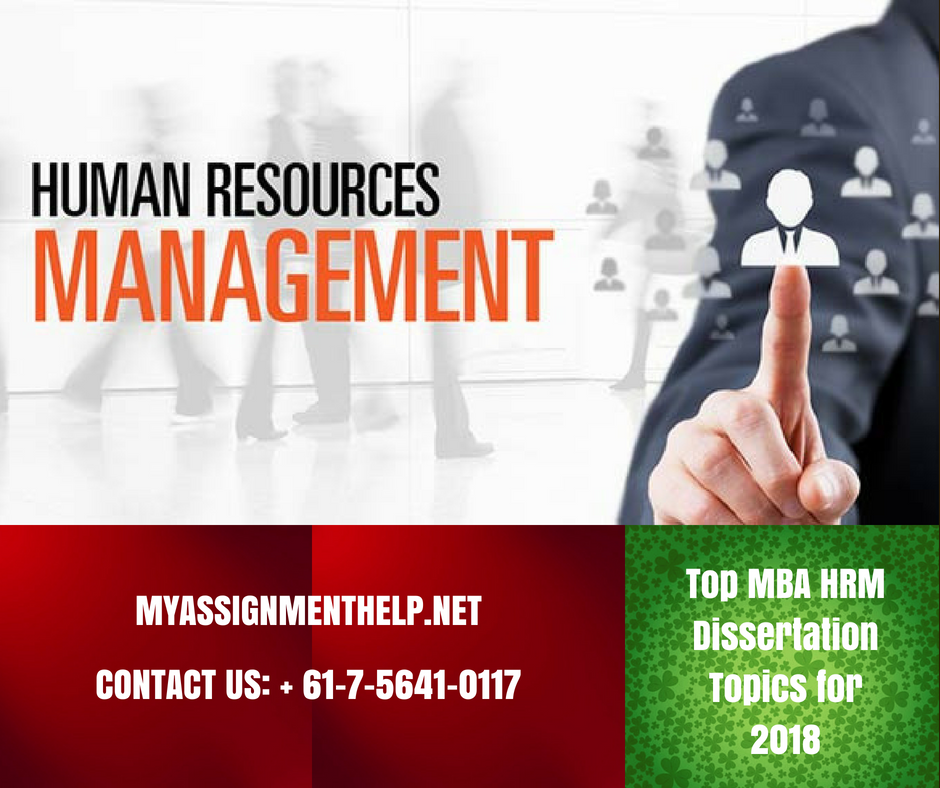 Top Mba Hrm Dissertation Topic For 2018 Assignment Help Study Skill Ideas Idea